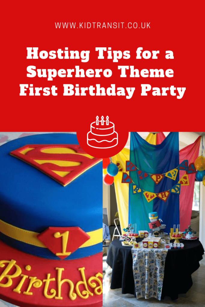 Hosting tips and tricks for a superhero theme first birthday party