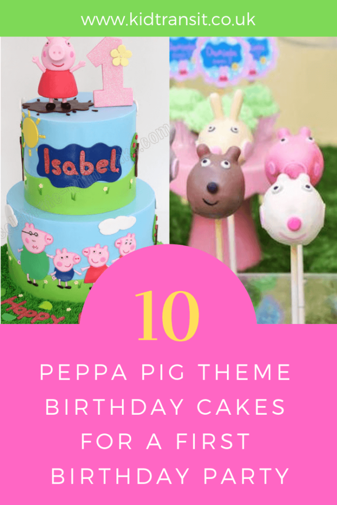 Party birthday cake ideas for a Peppa Pig theme first birthday party.