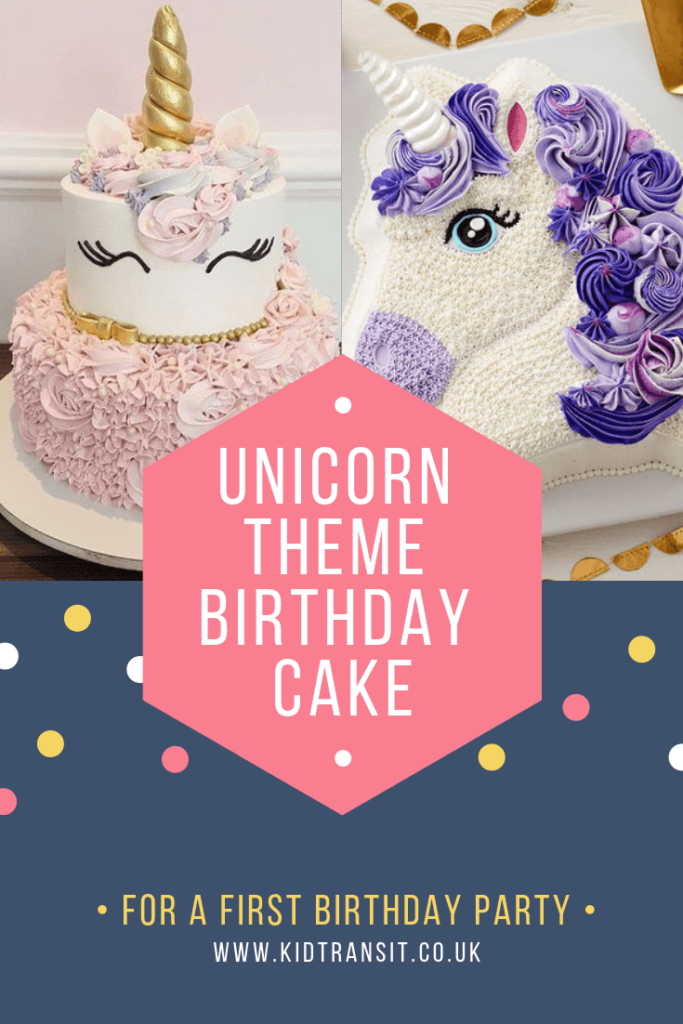 Party birthday cake ideas for a magical unicorn theme first birthday party