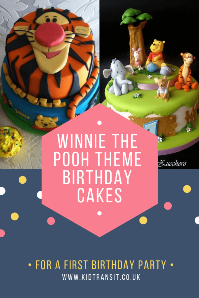 Party cake ideas for a Winnie the Pooh theme first birthday party