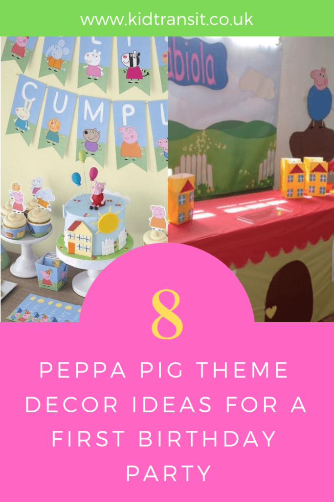 Party decor ideas for a Peppa Pig theme first birthday party