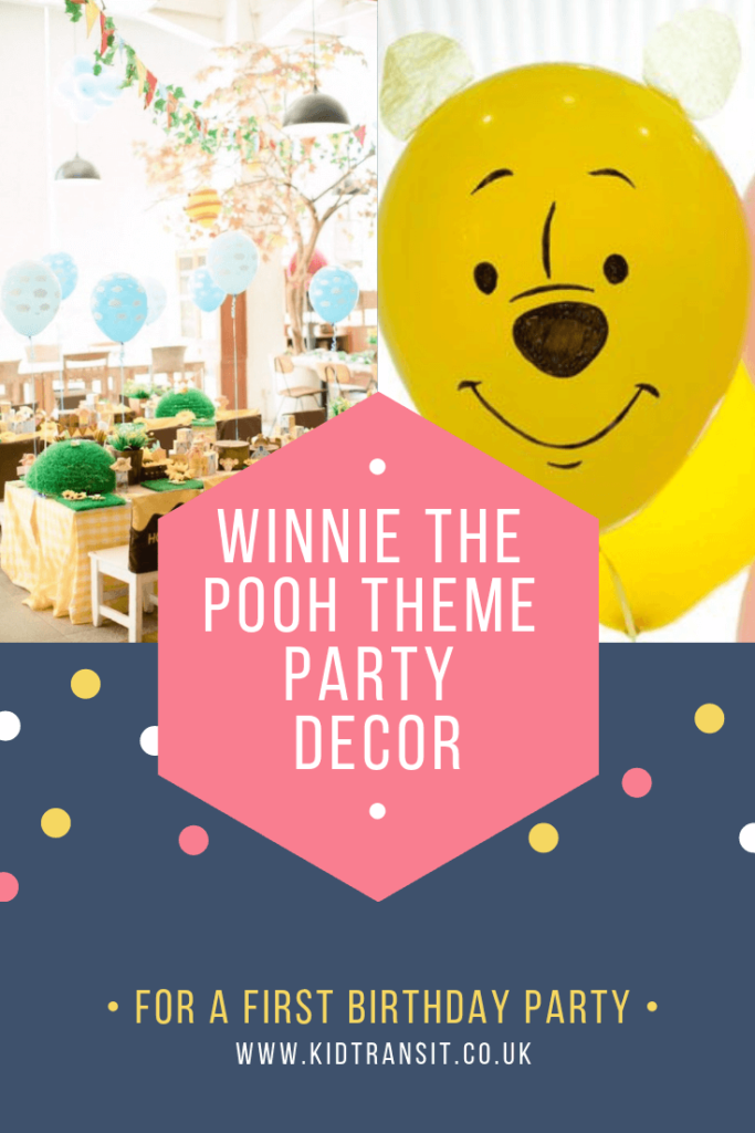 Party decor ideas ideas for a Winnie the Pooh theme first birthday party