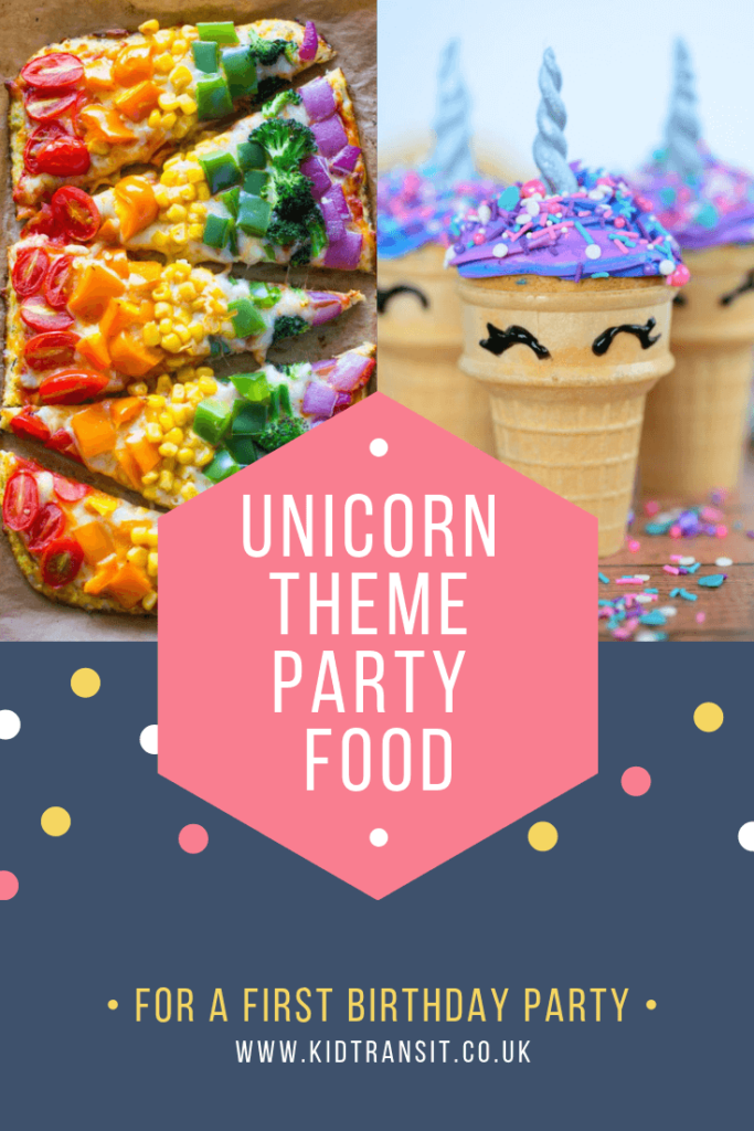 Party food and drink ideas for a magical unicorn theme first birthday party