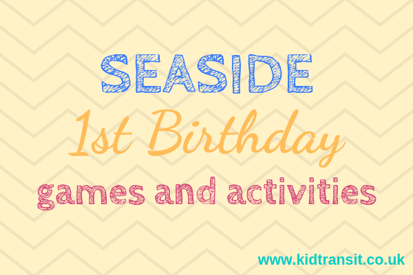 Seaside theme first birthday party games and activities