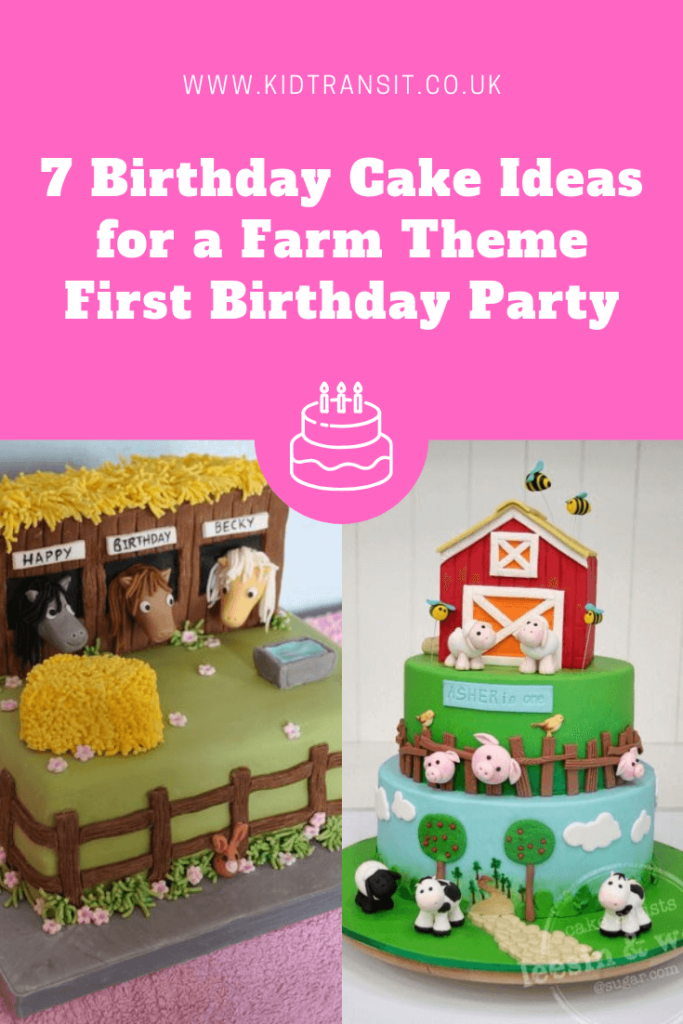 7 great birthday cake ideas for a farm theme first birthday party