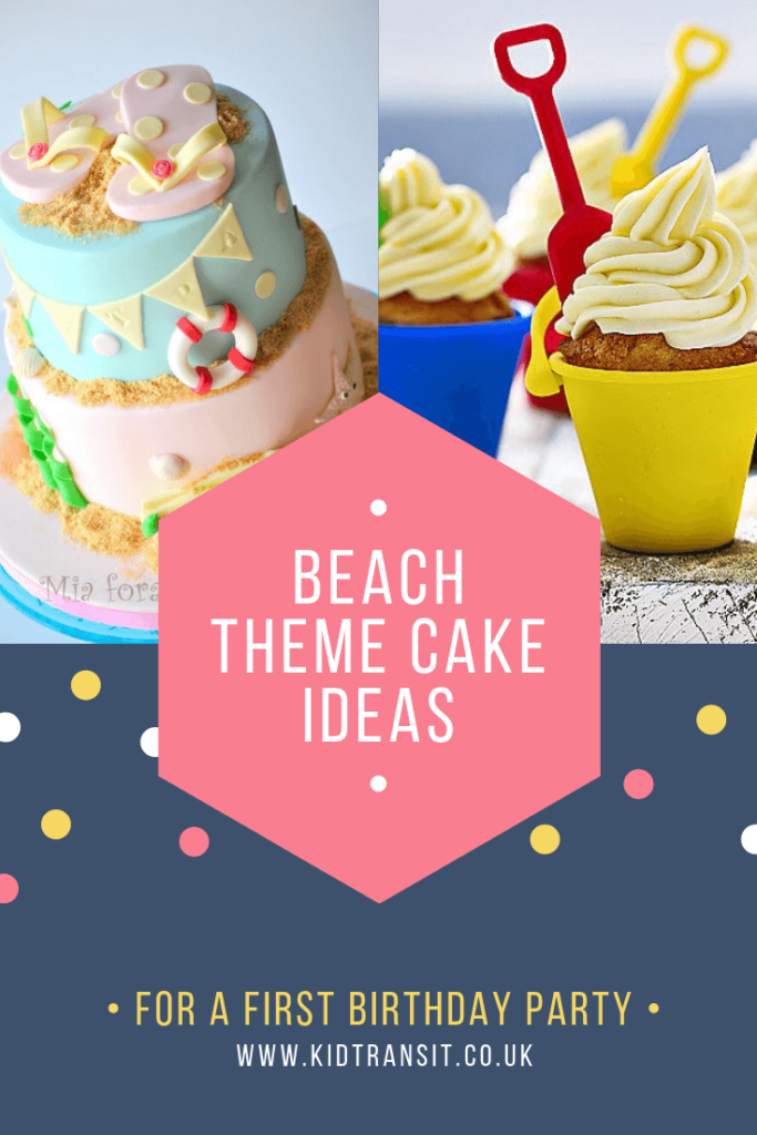 Check out 10 delicious birthday cakes for a beach theme first birthday party