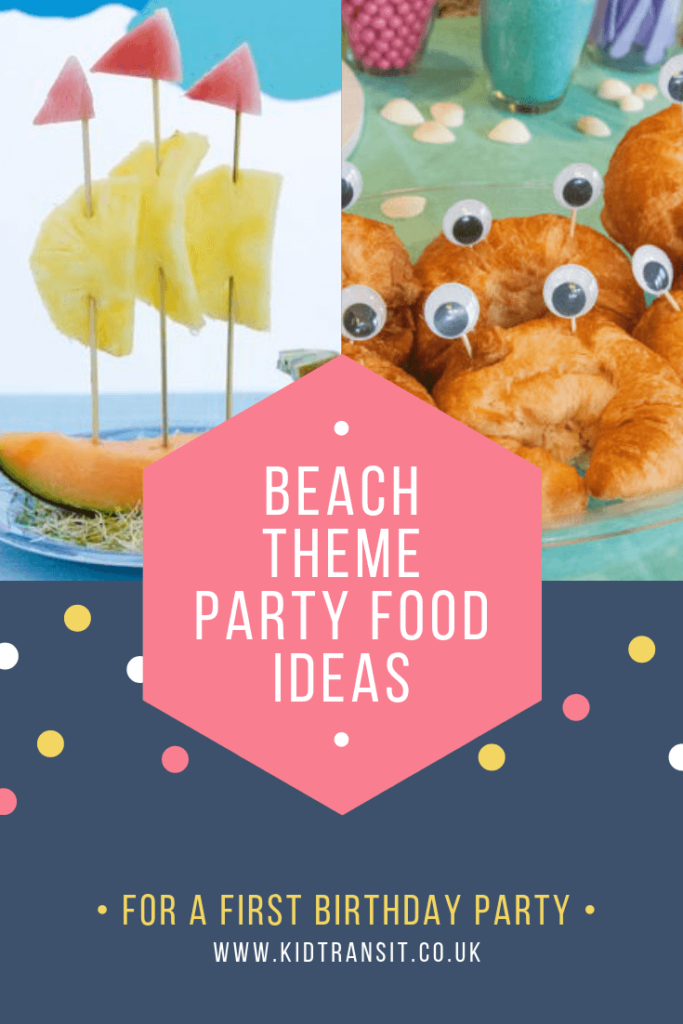 Check out 10 delicious party food and drink ideas for a beach theme first birthday party