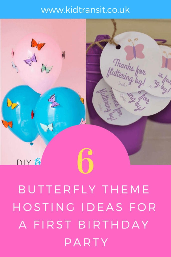 Hosting tips and ideas for a butterfly theme first birthday party.
