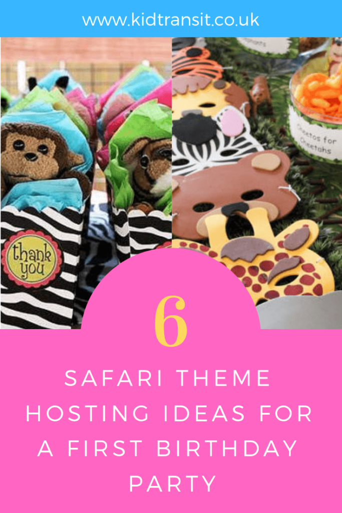 Hosting tips and ideas for a safari theme first birthday party.