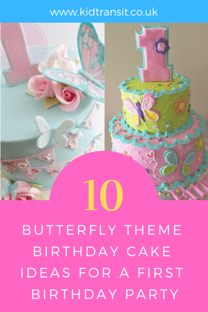 Party birthday cake ideas for a butterfly theme first birthday party.