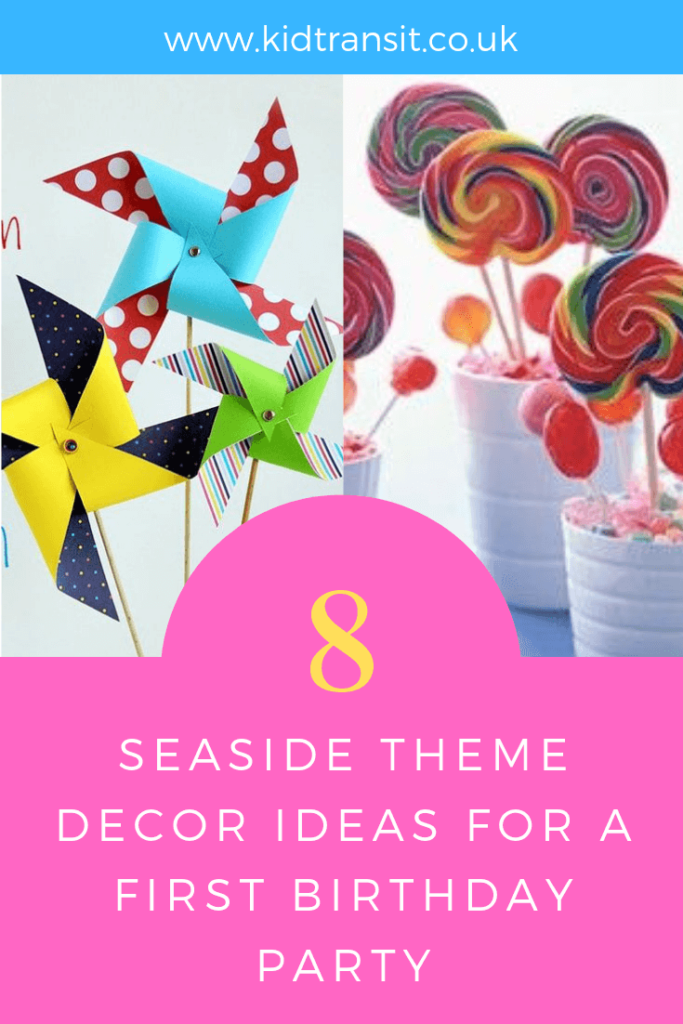 Party decor ideas for a seaside theme first birthday party.