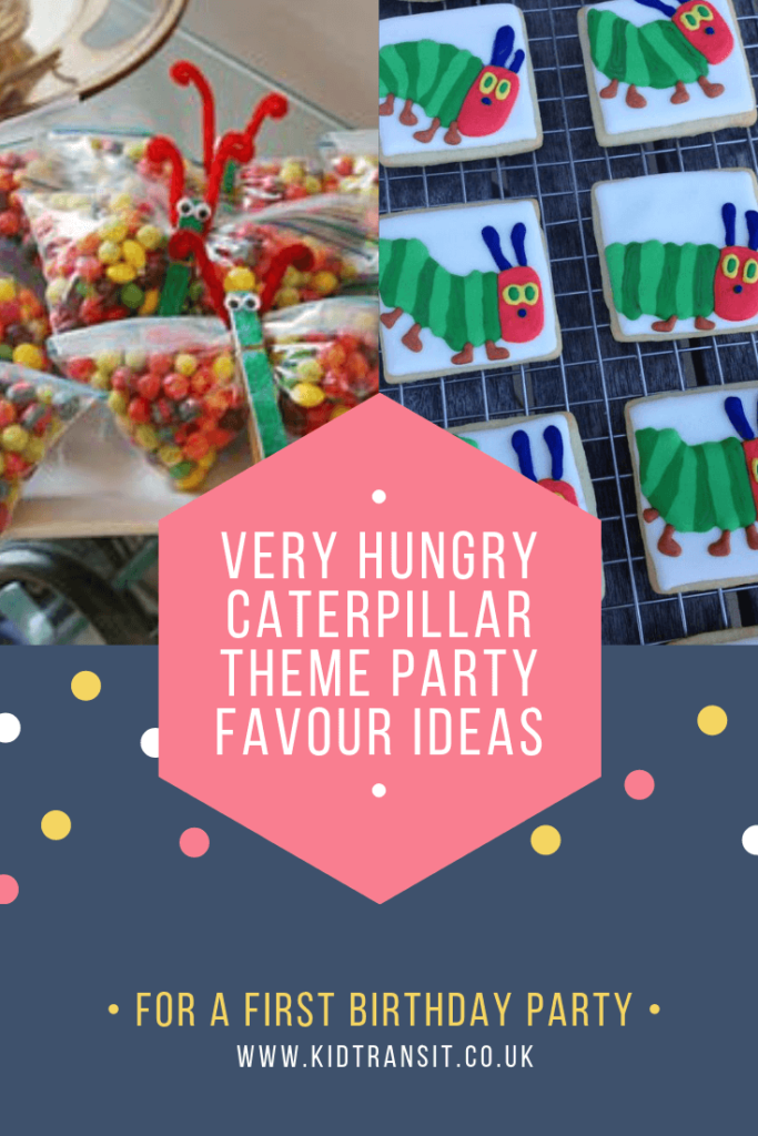 Party favour ideas for a Very Hungry Caterpillar theme first birthday party