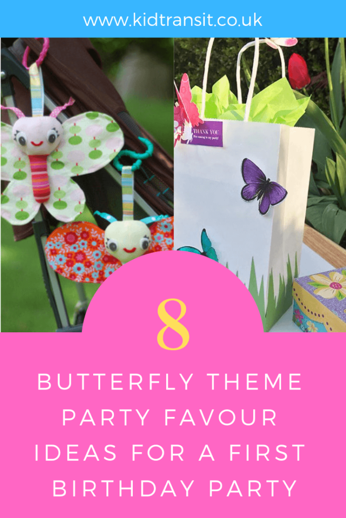 Party favour ideas for a butterfly theme first birthday party.