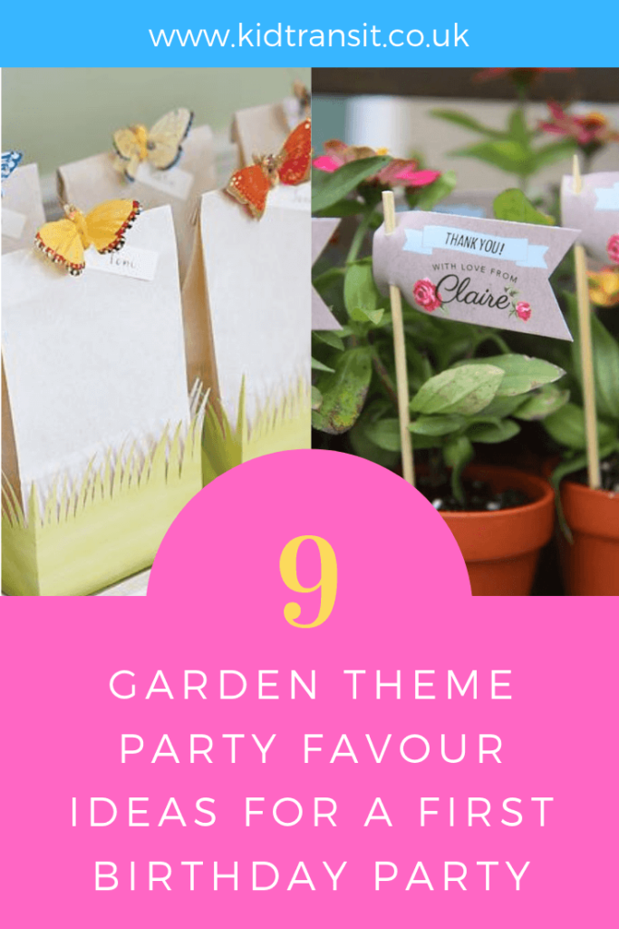 Party favour ideas for a garden theme first birthday party.