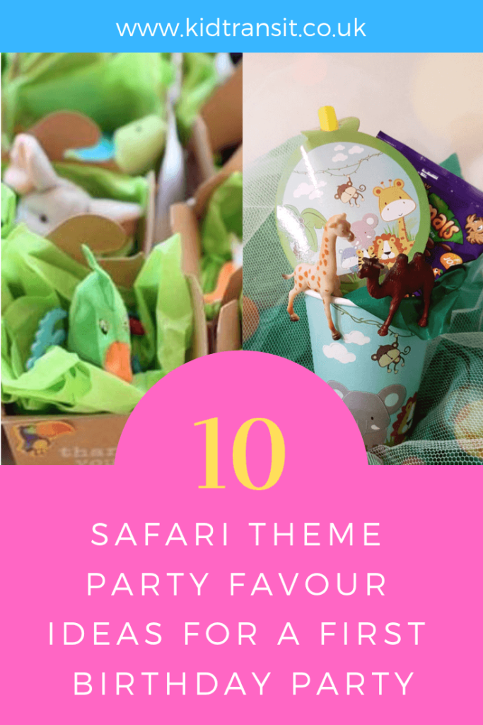 Party favour ideas for a safari theme first birthday party.