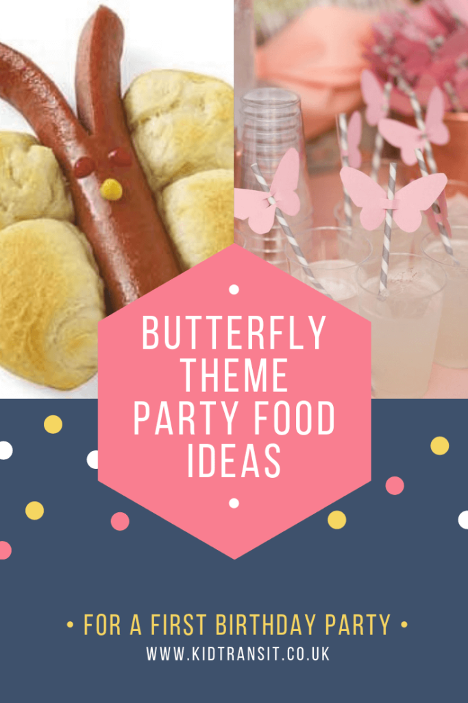 Party food and drink ideas for a Butterfly theme first birthday party