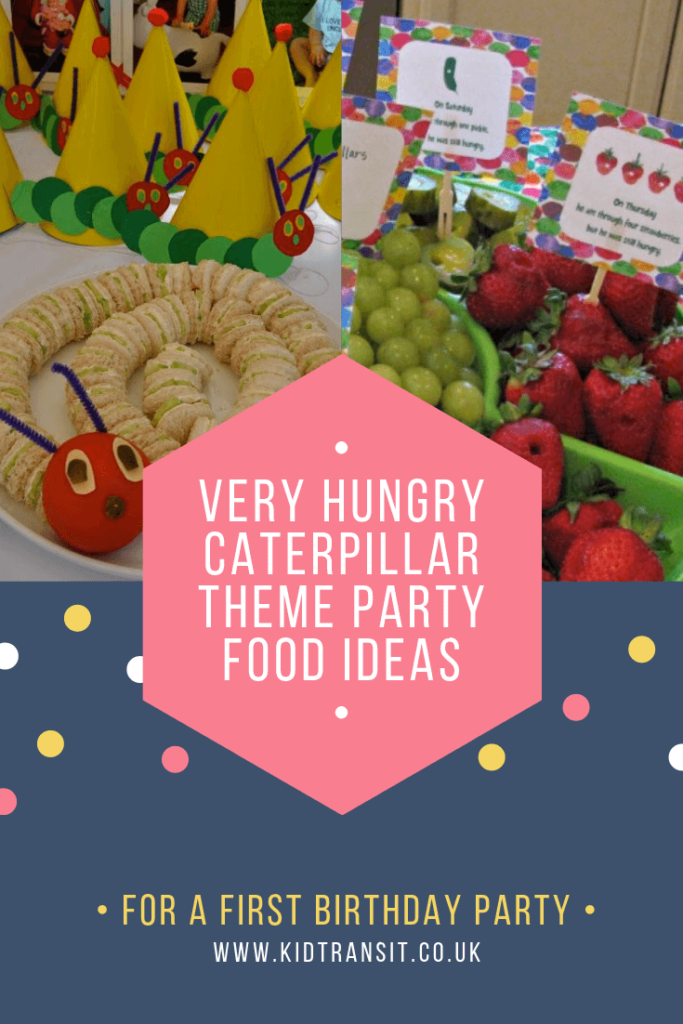 Party food and drink ideas for a Very Hungry Caterpillar theme first birthday party