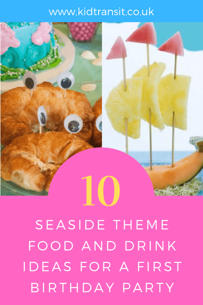 Party food and drink ideas for a seaside theme first birthday party.