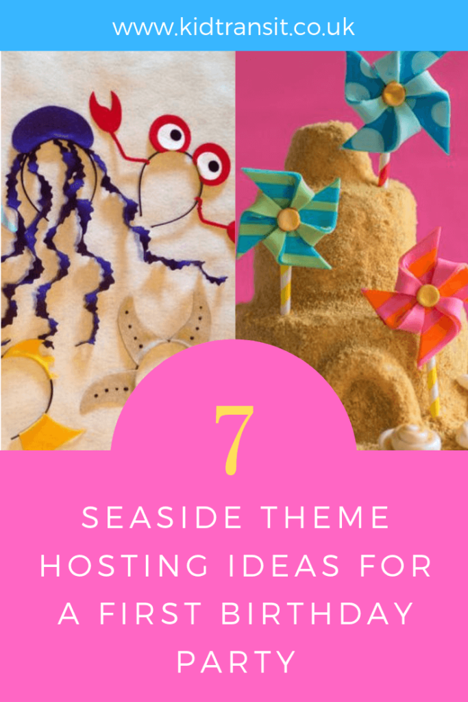 Party hosting ideas for a seaside theme first birthday party.