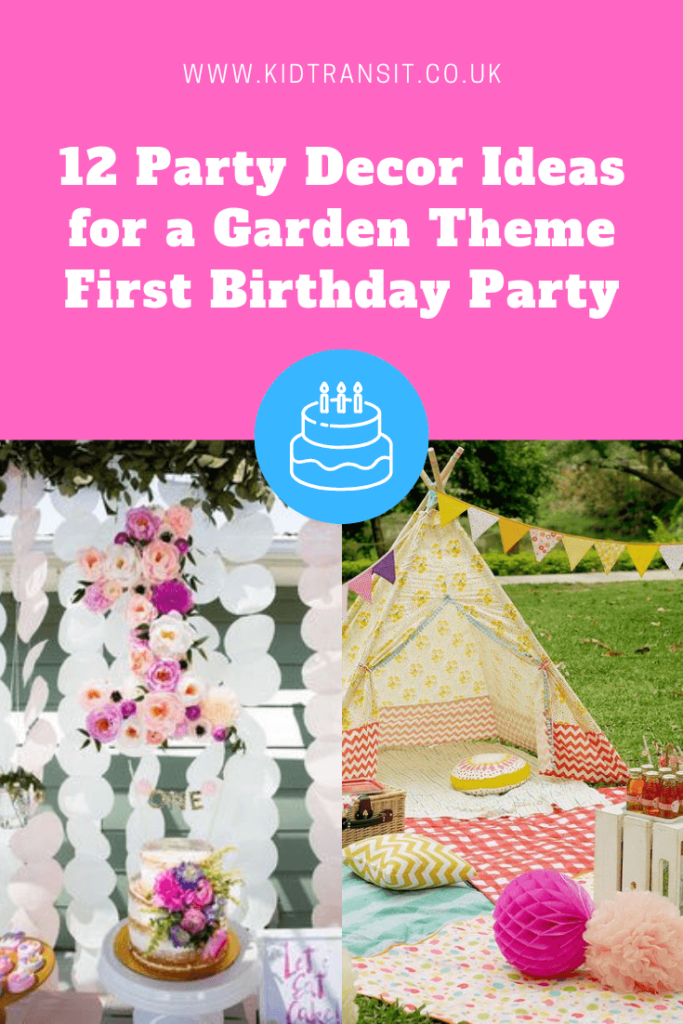 12 great party decor ideas for a garden theme first birthday party