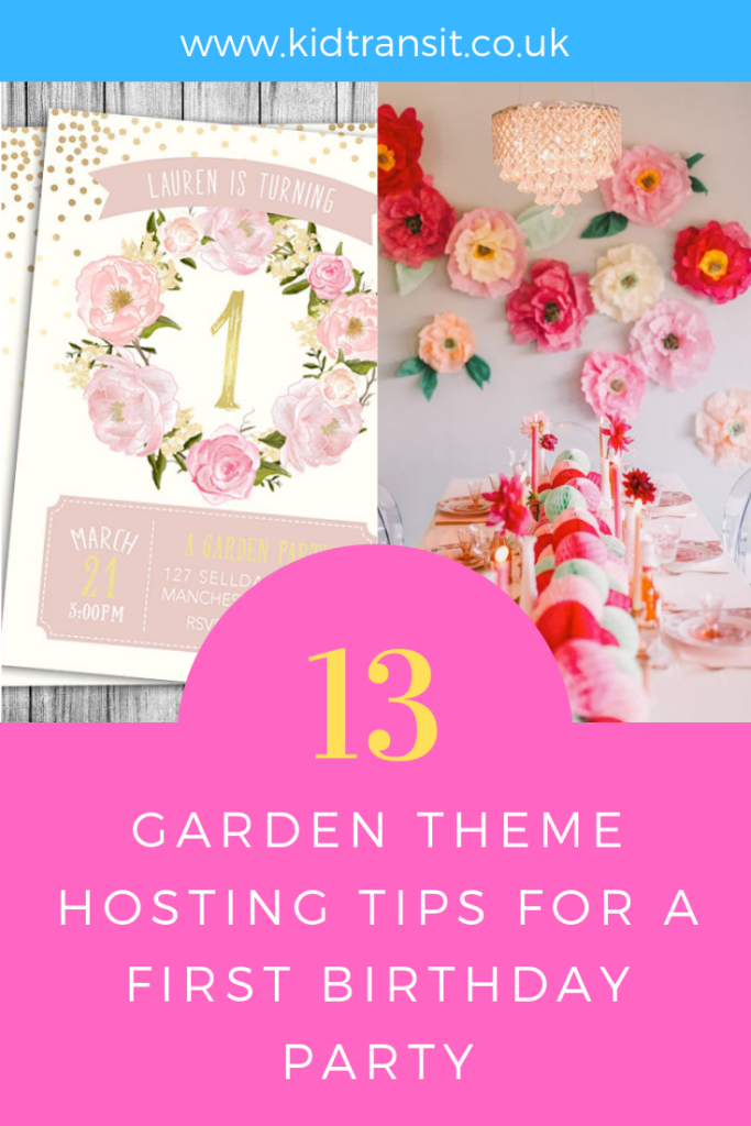 13 party hosting tips, tricks and ideas for a garden theme first birthday party.