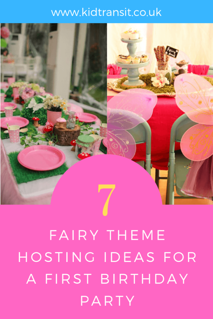 Hosting tips and ideas for a fairy theme first birthday party.