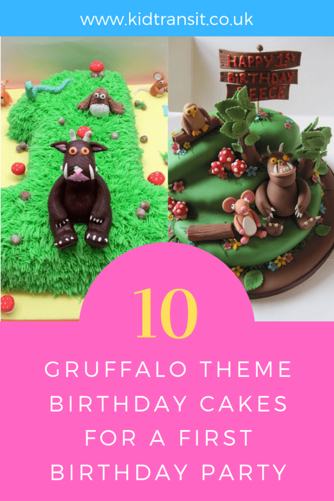 How to create 10 birthday cakes for a Gruffalo theme first birthday party.
