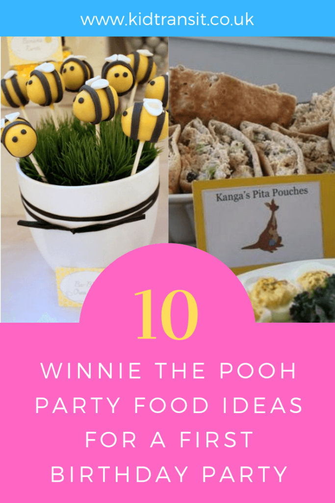 How to create 10 party food and drink ideas for a Winnie the Pooh theme first birthday party.