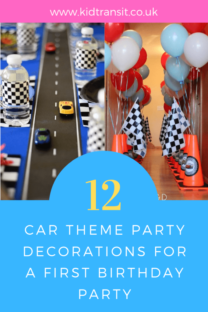 How to create 12 brilliant party decorations ideas for a Car theme first birthday party.