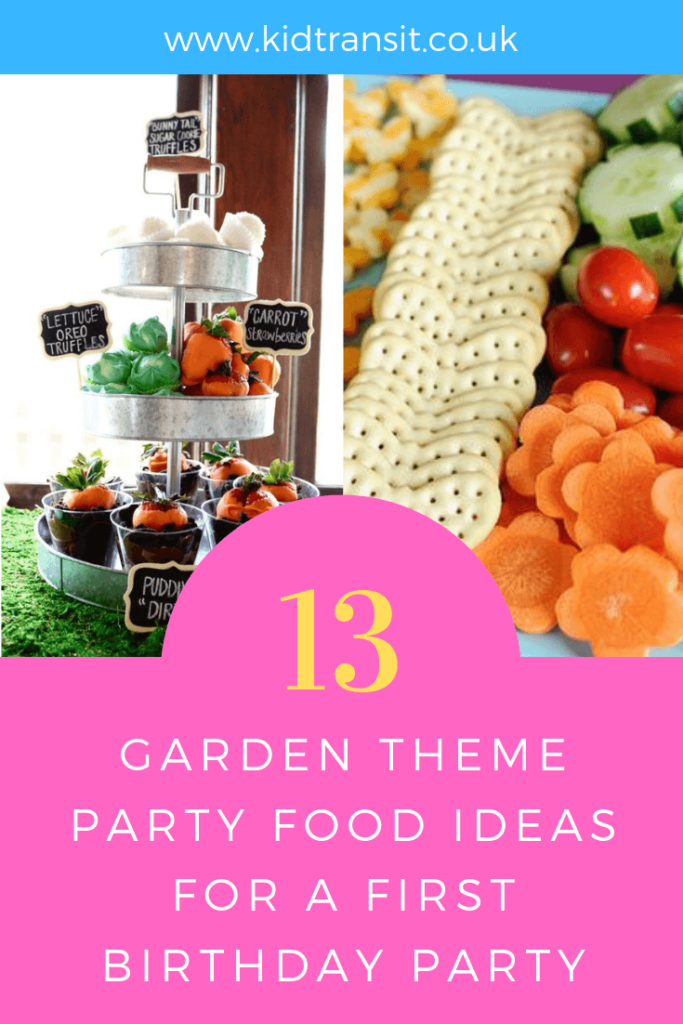 How to create 13 party food and drink ideas for a garden theme first birthday party.