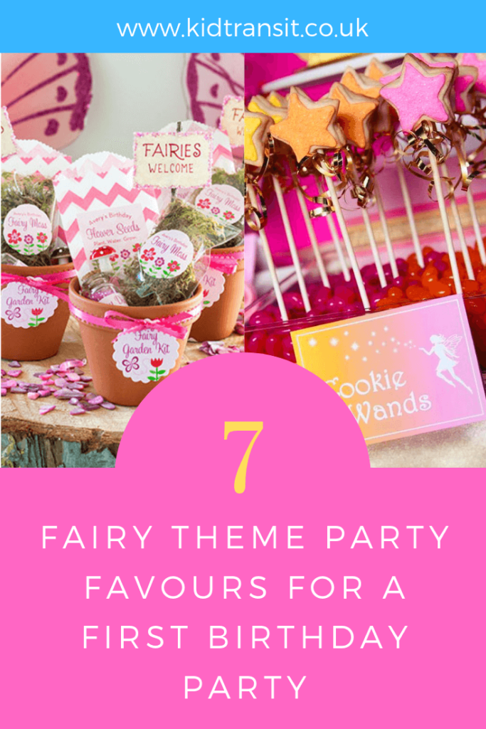 How to create 7 party favours for a fairy theme first birthday party.
