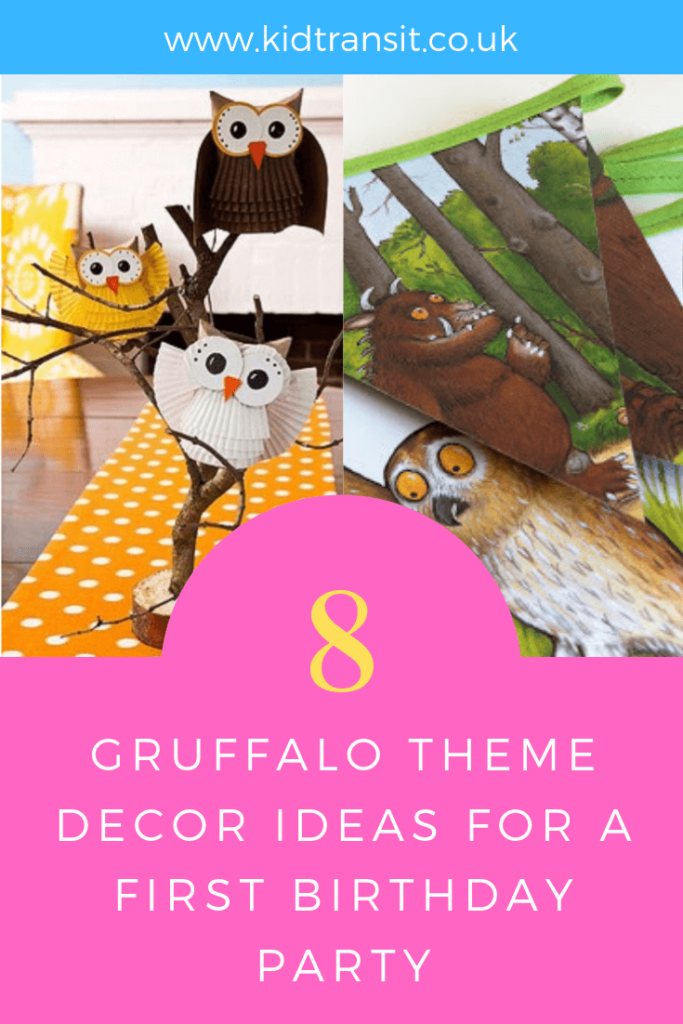 How to create 8 party decor ideas for a Gruffalo theme first birthday party.