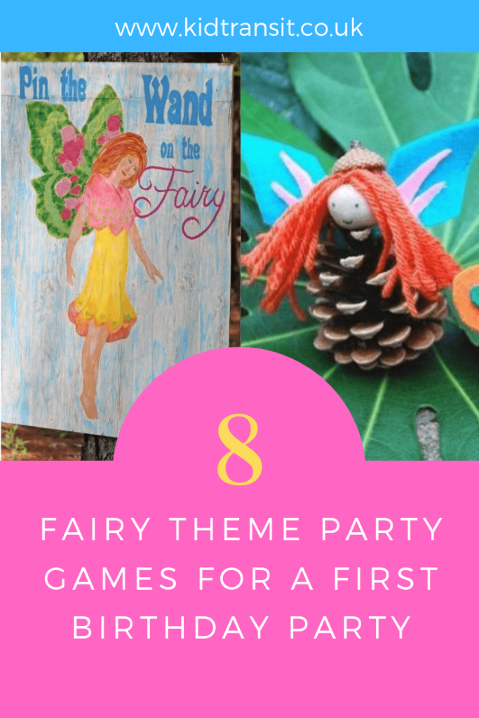 How to create 8 party games and activities for a fairy theme first birthday party.