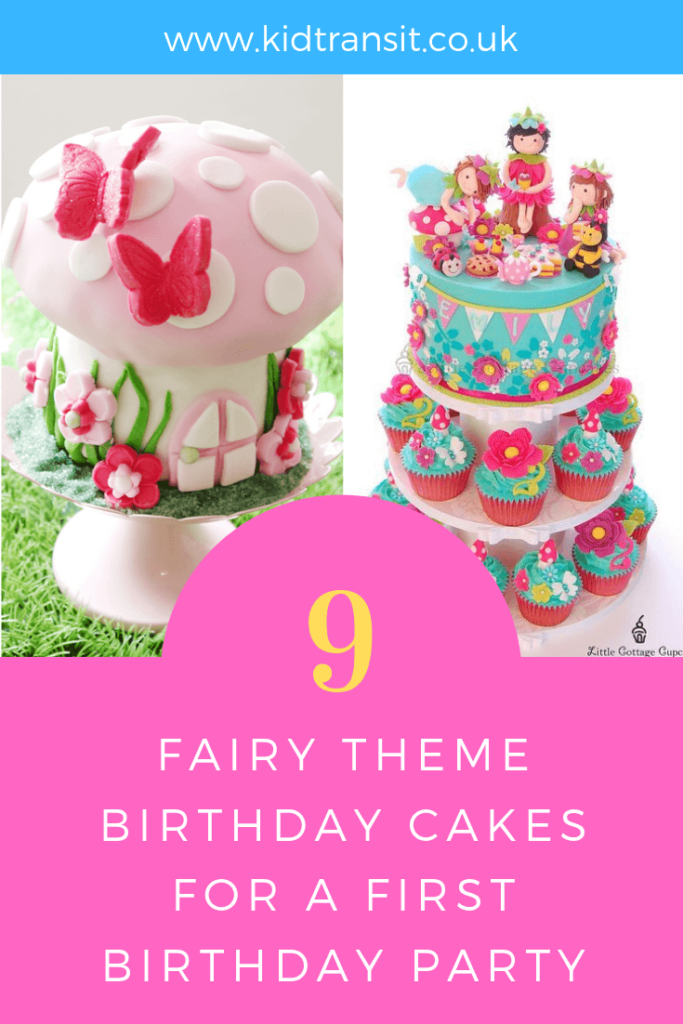 How to create 9 birthday cakes for a fairy theme first birthday party.