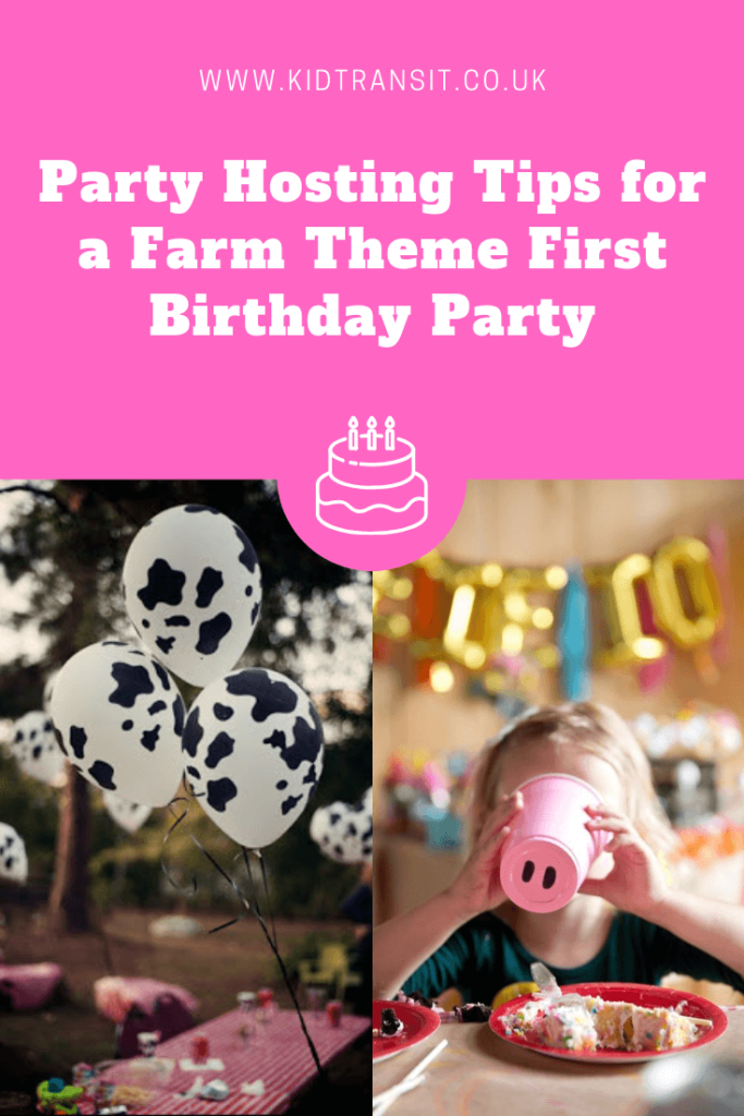 Party hosting tips and tricks for a farm theme first birthday party