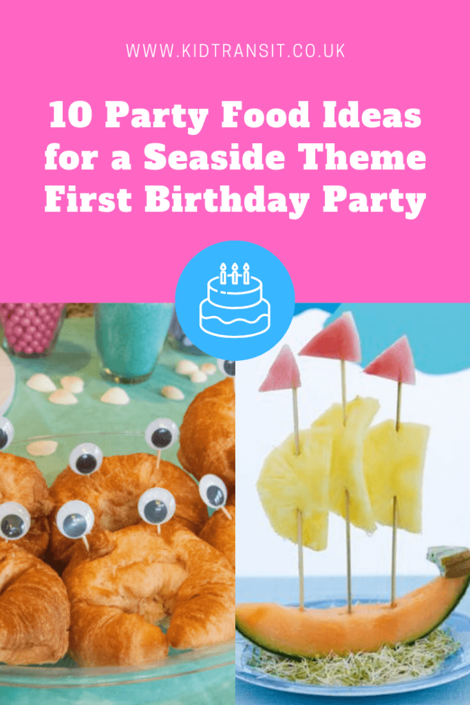 10 great party food and drink ideas for a seaside theme first birthday party