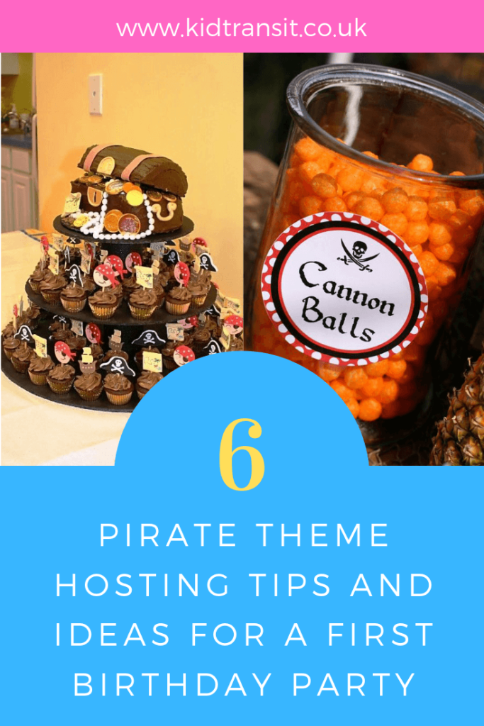 Ahoy Mateys! Brilliant hosting tips and ideas for a Pirate theme first birthday party.