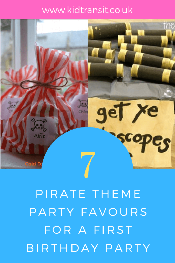 Ahoy Mateys! How to create 7 brilliant party favour ideas for a Pirate theme first birthday party.