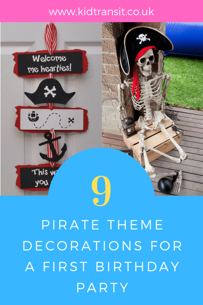 Ahoy Mateys! How to create 9 brilliant party decoration ideas for a Pirate theme first birthday party.