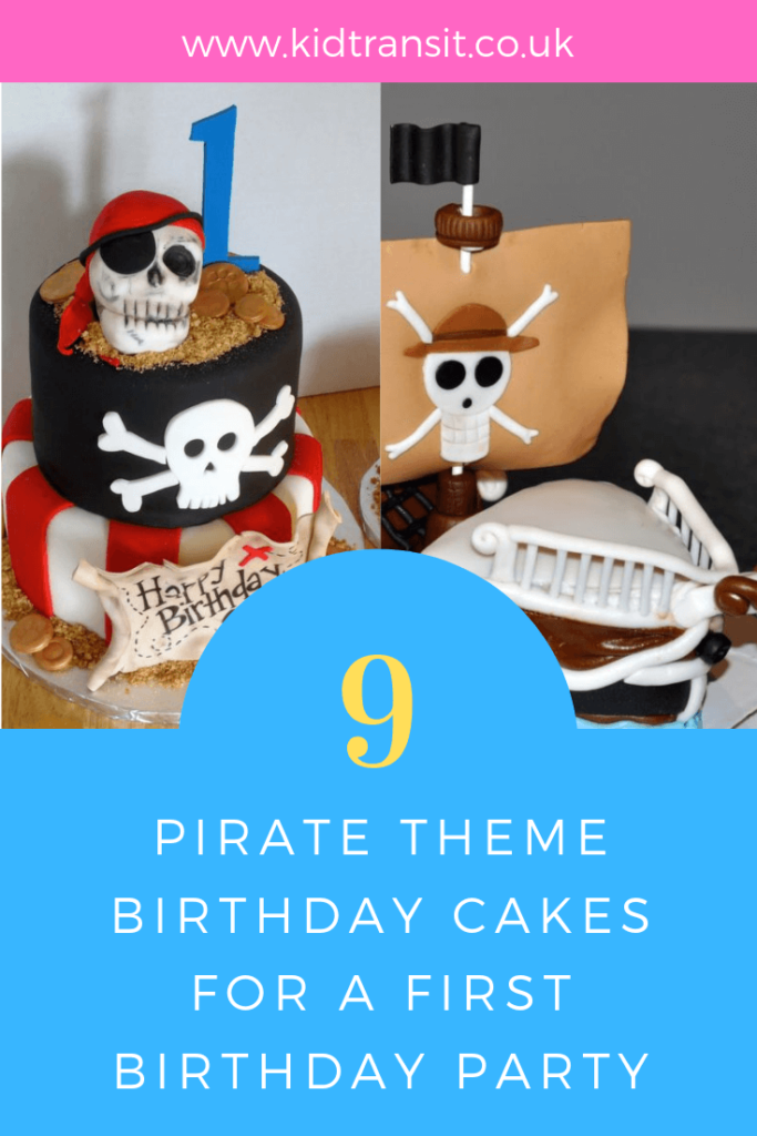 Ahoy Mateys! How to create 9 delicious birthday cakes for a Pirate theme first birthday party.