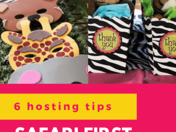 Check out 6 awesome party hosting tips, tricks and ideas for a safari theme first birthday party
