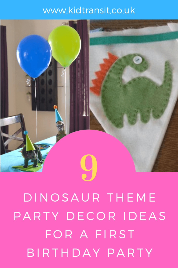 How to create 9 birthday party decorations for a Dinosaur theme first birthday party.