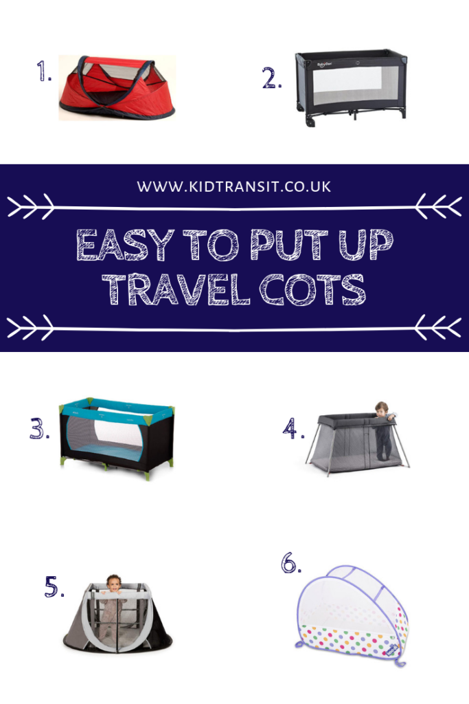 Easy to put up travel cots are the ultimate in useful travel products when you have a baby. Here's some that are the best and the quickest!