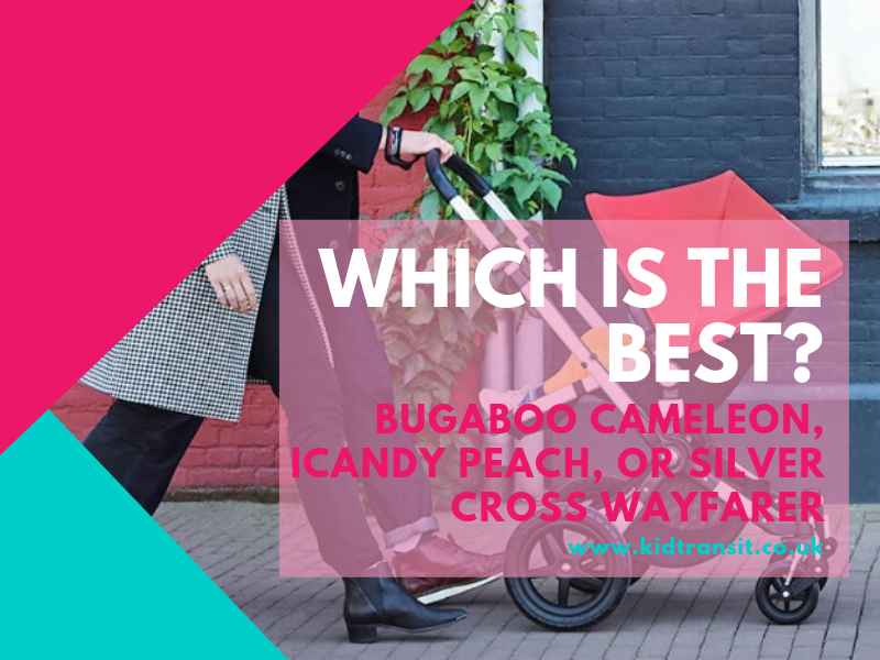 Which is the best pram pushchair system- Bugaboo Cameleon iCandy Peach or Silver Cross Wayfarer