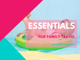 Family travel essentials for holidays with babies and toddlers
