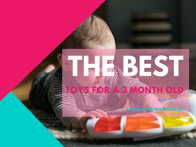 The best toys for a 3 month old